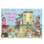 Alle Os I vores Hus - børnebog